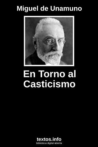 En Torno Al Casticismo por Miguel De Unamuno epub