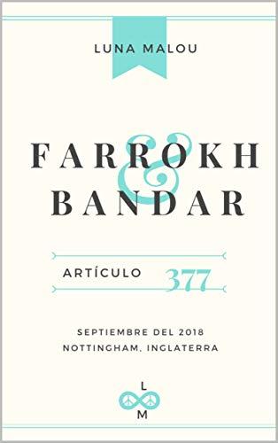 Artículo 377: Farrokh & Bandar (Spanish Edition)
