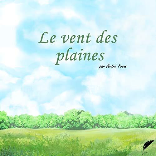 Couverture du livre Le vent des plaines (Les histoire de Paruru t. 1)