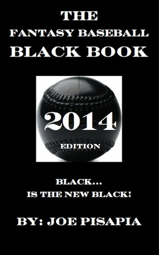 The Fantasy Baseball Black Book 2014 Edition (English Edition)