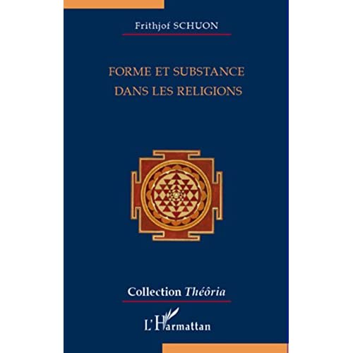 Forme et substance dans les religions (Théôria)