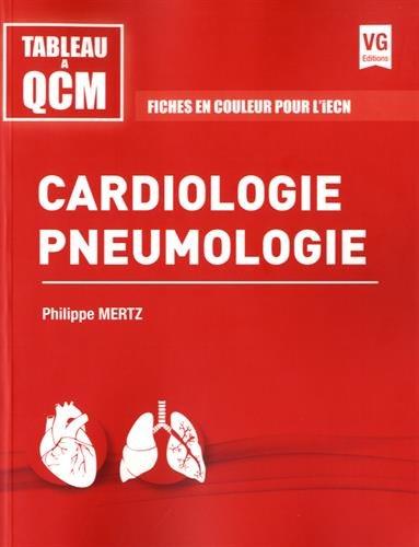 Cardiologie pneumologie : fiches en couleur pour l'iECN / Philippe Mertz.- Paris : Éditions Vernazobres-Grego , 2016