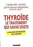 Thyroïde, le traitement qui sauve existe : 6 millions de Français mal soignés