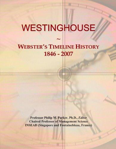westinghouse-websters-timeline-history-1846-2007