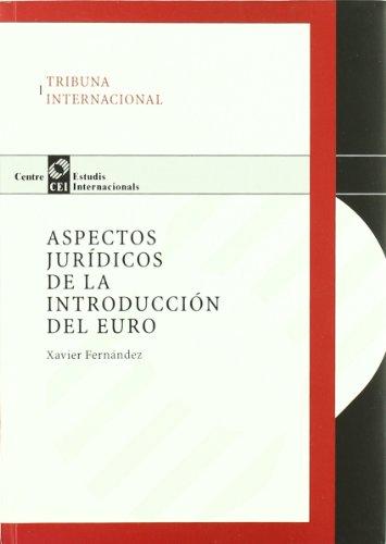 Aspectos jurídicos de la introducción del Euro