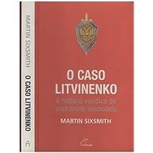Caso Litvinenko, O (Em Portuguese do Brasil)