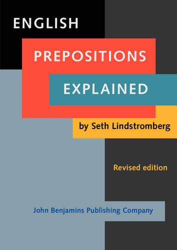 English Prepositions Explained: <strong>Revised edition</strong> por Seth Lindstromberg