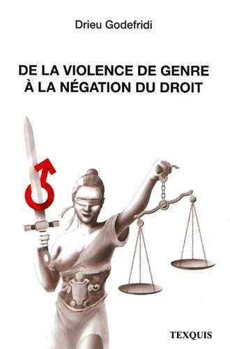 De la violence de genre  la ngation du droit