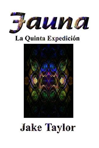Fauna: La Quinta Expedición par Jake Taylor
