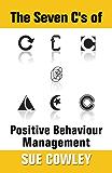 The Seven C's of Positive Behaviour Management (Alphabet Sevens)