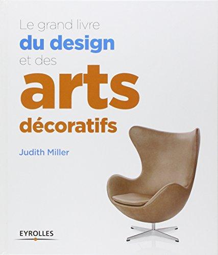 Le grand livre du design et des arts décoratifs