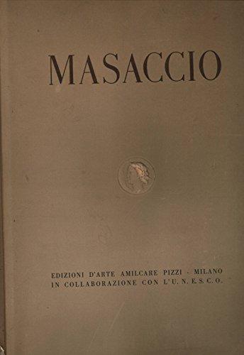Masaccio: Cappella Brancacci - Chiesa di S. Maria del Carmine in Firenze