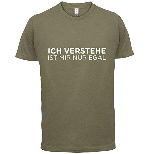 Ich verstehe - Ist mir nur egal - Herren T-Shirt - 13 Farben Khaki