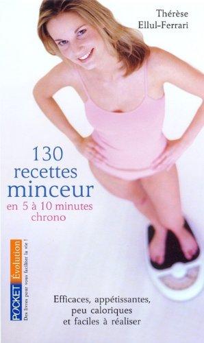 130 recettes minceur en 5 à 10 minutes <<chrono>>