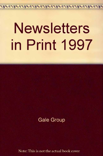 Newsletters in Print 1997