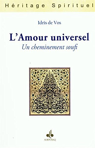 Amour universel (L') : Un cheminement soufi