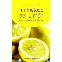 Mi método del limón-como medicina diaria (SALUD Y VIDA NATURAL)