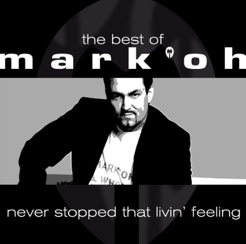 The Best Of Mark 'Oh - Never S...