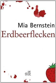 Erdbeerflecken von [Bernstein, Mia]