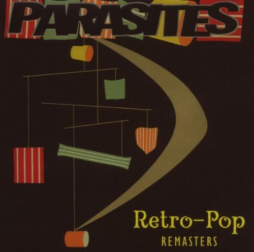 Retro Pop Remasters: Best of by Parasites (2006-09-19)