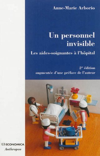 Personnel invisible (Un) par ARBORIO Anne-Marie