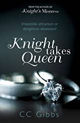 [Knight Takes Queen] (By: CC Gibbs) [published: December, 2013]