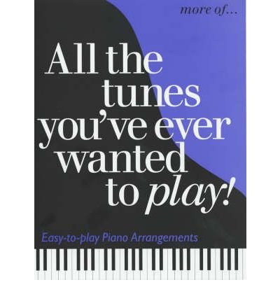 [(More All the Tunes You've Ever Wanted to Play)] [ OMNIBUS PRESS ] [June, 2003]