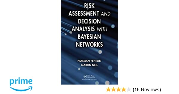 Risk Assessment and Decision Analysis with Bayesian Networks: Amazon