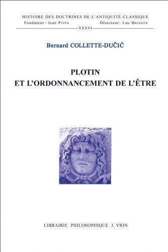Plotin et l'ordonnancement de l'Être par Bernard Collette-Ducic