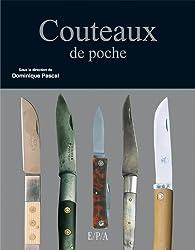 Couteaux de poche par Dominique Pascal