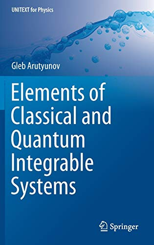 Elements of Classical and Quantum Integrable Systems (UNITEXT for Physics)