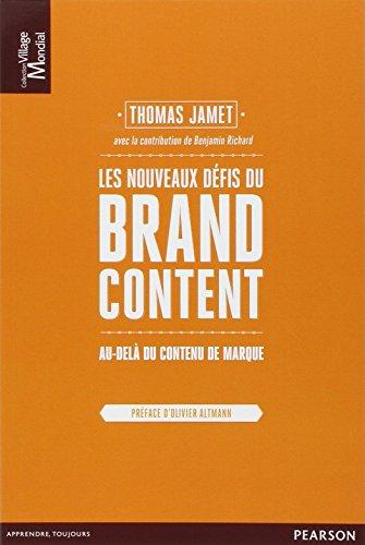 Les nouveaux dfis du Brand Content : Au-del du contenu de marque