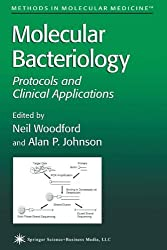 Molecular Bacteriology: Protocols and Clinical Applications (Methods in Molecular Medicine)