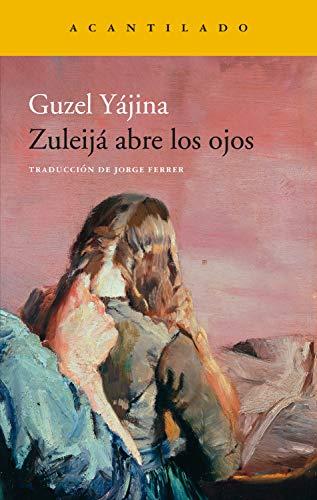 Zuleijá abre los ojos (Narrativa del Acantilado nº 317) eBook ...