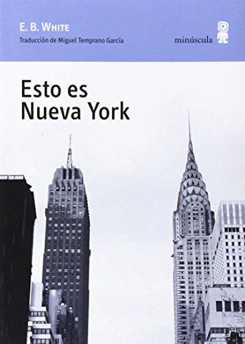 Esto Es Nueva York (Paisajes narrados)
