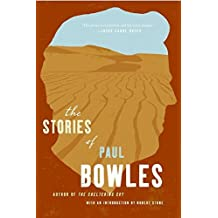 The Stories of Paul Bowles by Paul Bowles (2006-10-31)