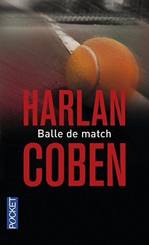 Balle de match par Harlan Coben