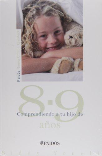 Comprendiendo a tu hijo de 8-9 años (Nueva Clínica Tavistock) por Biddy Youell