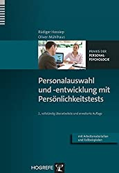 Personalauswahl und -entwicklung mit Persönlichkeitstests (Praxis der Personalpsychologie, Band 9)