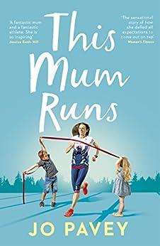 This Mum Runs by [Pavey, Jo]