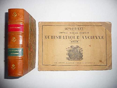 Nouveau manuel complet de numismatique ancienne.