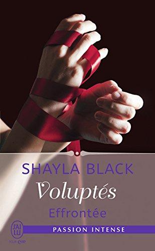 Voluptés (Tome 2) - Effrontée (J'ai lu Passion intense) par Shayla Black