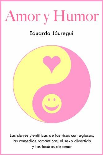 Amor y Humor por Eduardo Jáuregui