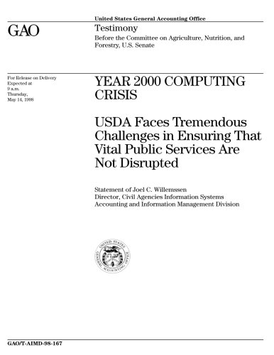 T-AIMD-98-167 Year 2000 Computing Crisis: USDA Faces Tremendous Challenges in Ensuring That Vital Public Services Are Not Disrupted