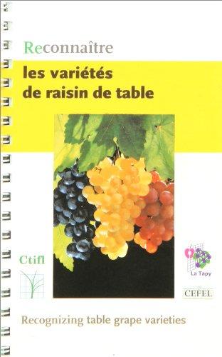 RECONNAITRE LES VARIETES DE RAISIN DE TABLE