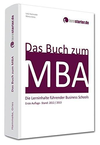 Das Buch zum MBA: Die Lerninhalte führender Business Schools