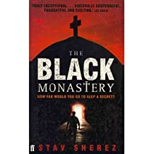 [(The Black Monastery)] [Author: Stav Sherez] published on (May, 2010)