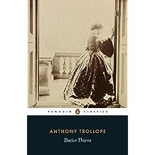 Doctor Thorne (Classics)