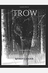 Trow: A Kilmartin Tale Paperback