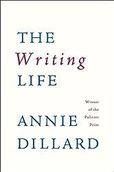 The Writing Life by Annie Dillard (1990-09-30)